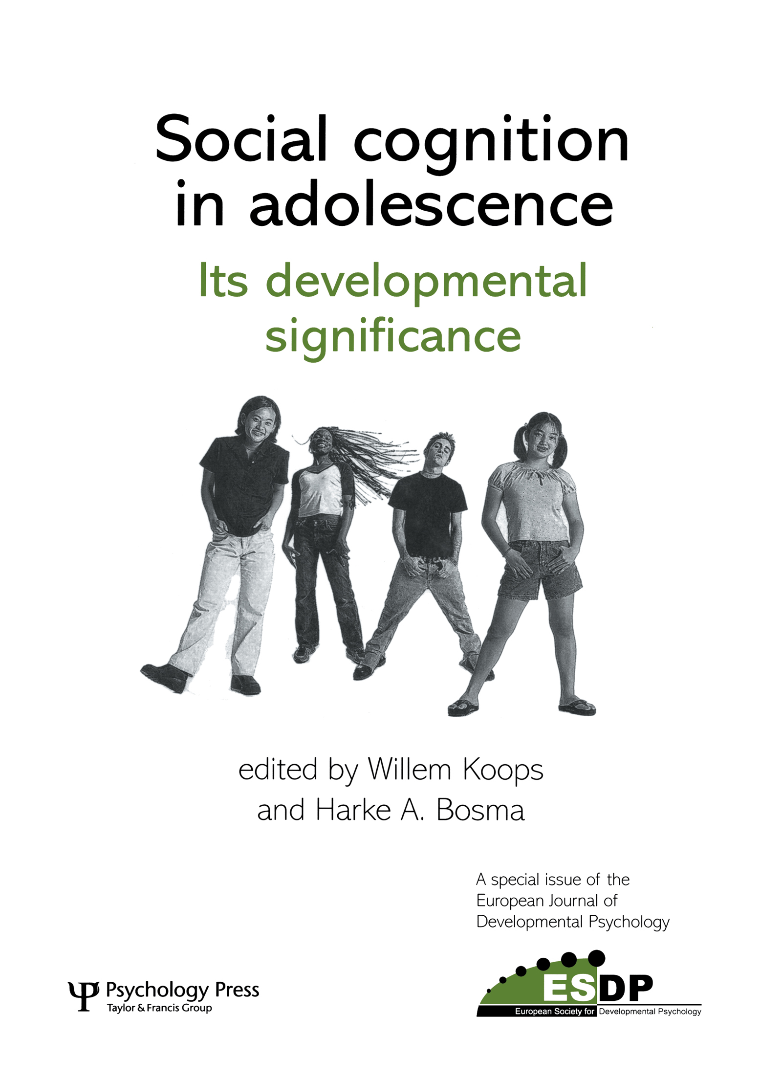 Social Cognition in Adolescence: Its Developmental Significance: A Special Issue of the European Journal of Developmental Psychology book cover