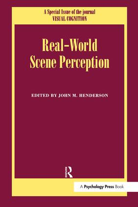 Real World Scene Perception: A Special Issue of Visual Cognition book cover