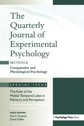 The Role of Medial Temporal Lobe in Memory and Perception: Evidence from Rats, Nonhuman Primates and Humans: A Special Issue of the Quarterly Journal of Experimental Psychology, Section B book cover