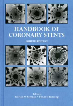 Handbook of Coronary Stents: 4th Edition (Paperback) book cover