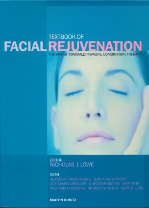 Textbook of Facial Rejuvenation: The Art of Minimally Invasive Combination Therapy (Hardback) book cover