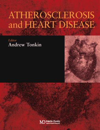 Atherosclerosis and Heart Disease: 1st Edition (Hardback) book cover