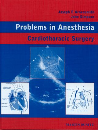 Cardiothoracic Surgery: Problems in Anesthesia, 1st Edition (Hardback) book cover