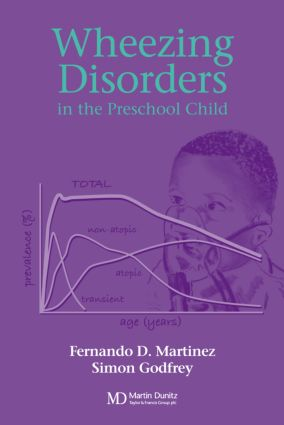 Wheezing Disorders in the Pre-School Child: Pathogenesis and Management, 1st Edition (Hardback) book cover