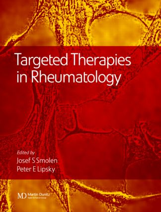 Targeted Therapies in Rheumatology: 1st Edition (Hardback) book cover