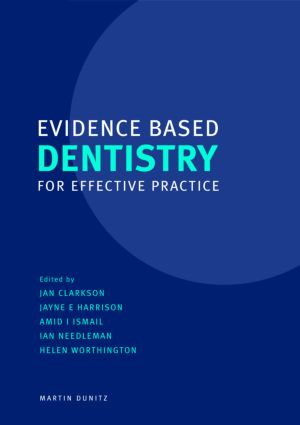 Evidence Based Dentistry for Effective Practice (Paperback) book cover
