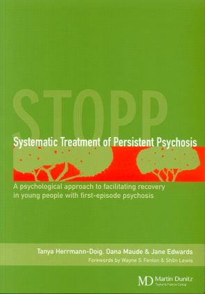 Systematic Treatment of Persistent Psychosis (STOPP)