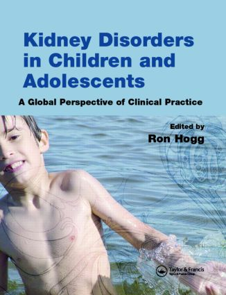 Kidney Disorders in Children and Adolescents: A Global Perspective of Clinical Practice, 1st Edition (Paperback) book cover