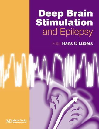 Deep Brain Stimulation and Epilepsy: 1st Edition (Hardback) book cover