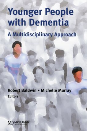 Younger People With Dementia: A Multidisciplinary Approach, 1st Edition (Hardback) book cover