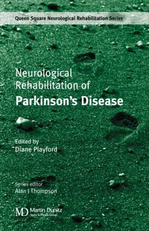 Neurological Rehabilitation of Parkinson's Disease: 1st Edition (Hardback) book cover