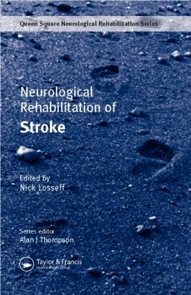 Neurological Rehabilitation of Stroke: 1st Edition (Hardback) book cover