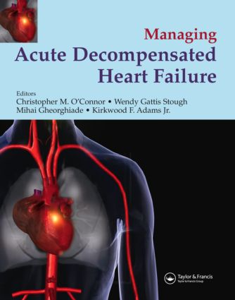 Management of Acute Decompensated Heart Failure: 1st Edition (Hardback) book cover
