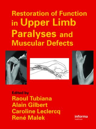 Restoration of Function in Upper Limb Paralyses and Muscular Defects: 1st Edition (Hardback) book cover