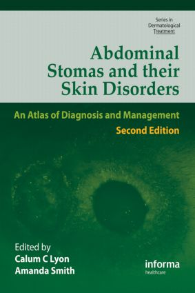 Abdominal Stomas and Their Skin Disorders: 2nd Edition (Hardback) book cover