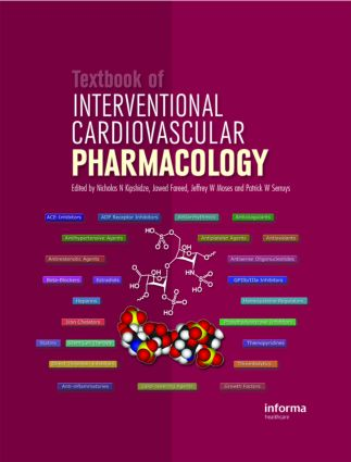 Textbook of Interventional Cardiovascular Pharmacology: 1st Edition (Hardback) book cover