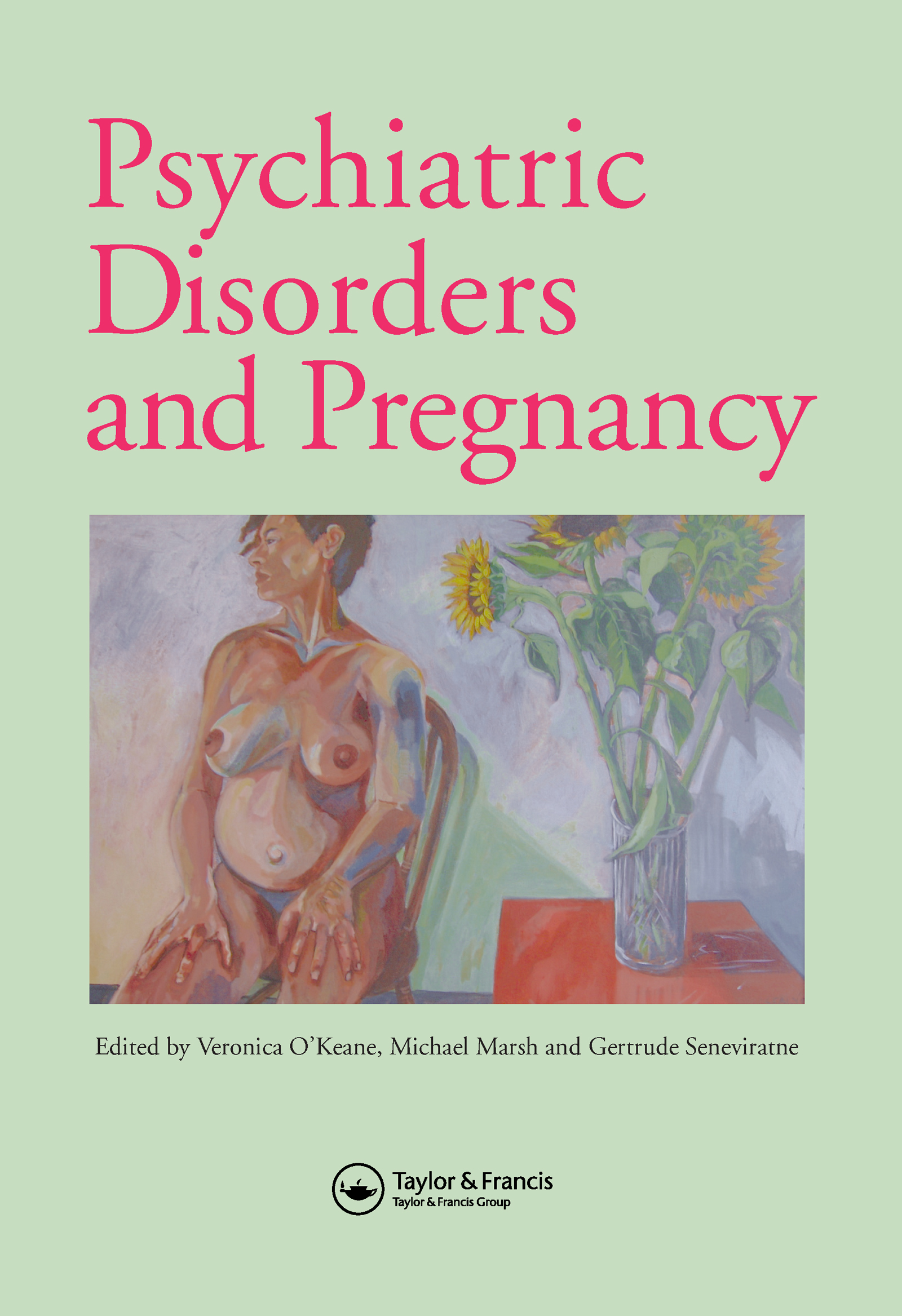 Psychiatric Disorders and Pregnancy: 1st Edition (Hardback) book cover