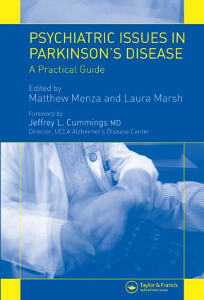 Psychiatric Issues in Parkinson's Disease: A Practical Guide, 1st Edition (Hardback) book cover