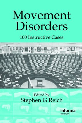 Movement Disorders: 100 Instructive Cases, 1st Edition (Hardback) book cover