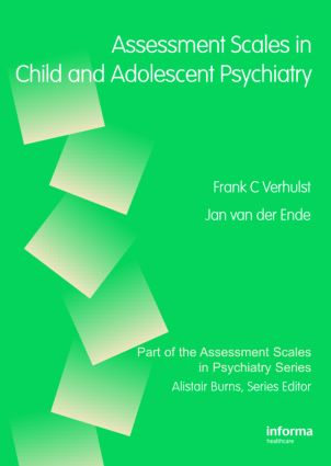 Assessment Scales in Child and Adolescent Psychiatry: 1st Edition (Hardback) book cover