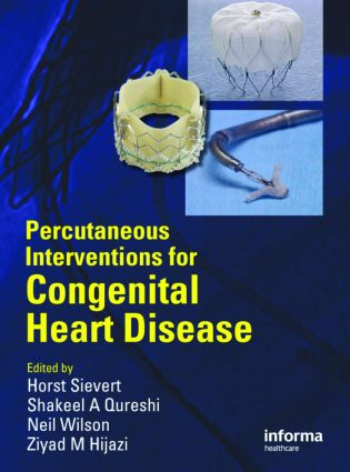 Percutaneous Interventions for Congenital Heart Disease: 1st Edition (Hardback) book cover