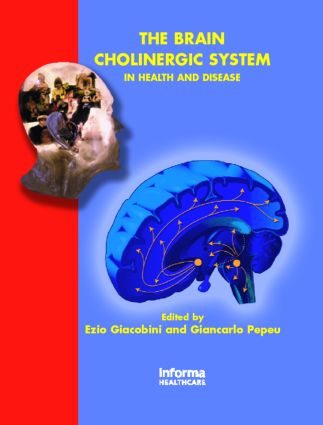 The Brain Cholinergic System: 1st Edition (Hardback) book cover