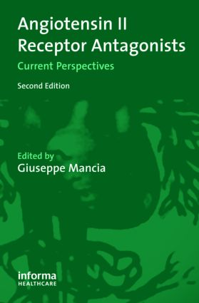 Angiotensin II Receptor Antagonists: Current Perspectives, 2nd Edition (Hardback) book cover