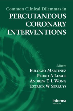Common Clinical Dilemmas in Percutaneous Coronary Interventions: 1st Edition (Paperback) book cover