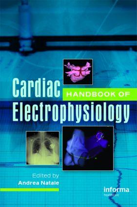Handbook of Cardiac Electrophysiology: 1st Edition (Hardback) book cover