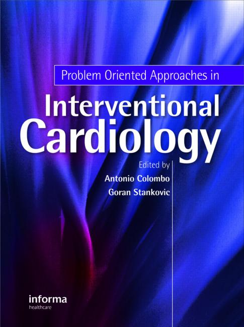 Problem Oriented Approaches in Interventional Cardiology: 1st Edition (Hardback) book cover