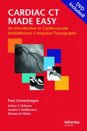 Cardiac CT Made Easy: An Introduction to Cardiovascular Multidetector Computed Tomography (Pack - Book and DVD) book cover