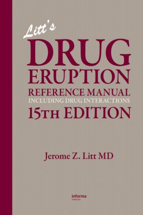 Litt's Drug Eruption Reference Manual Including Drug Interactions