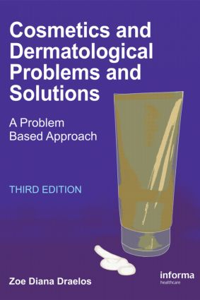 Cosmetics and Dermatologic Problems and Solutions: 3rd Edition (Hardback) book cover