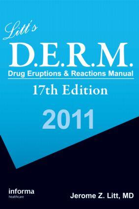 Litt's Drug Eruptions & Reactions Manual