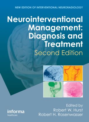 Neurointerventional Management: Diagnosis and Treatment, Second Edition, 2nd Edition (Hardback) book cover