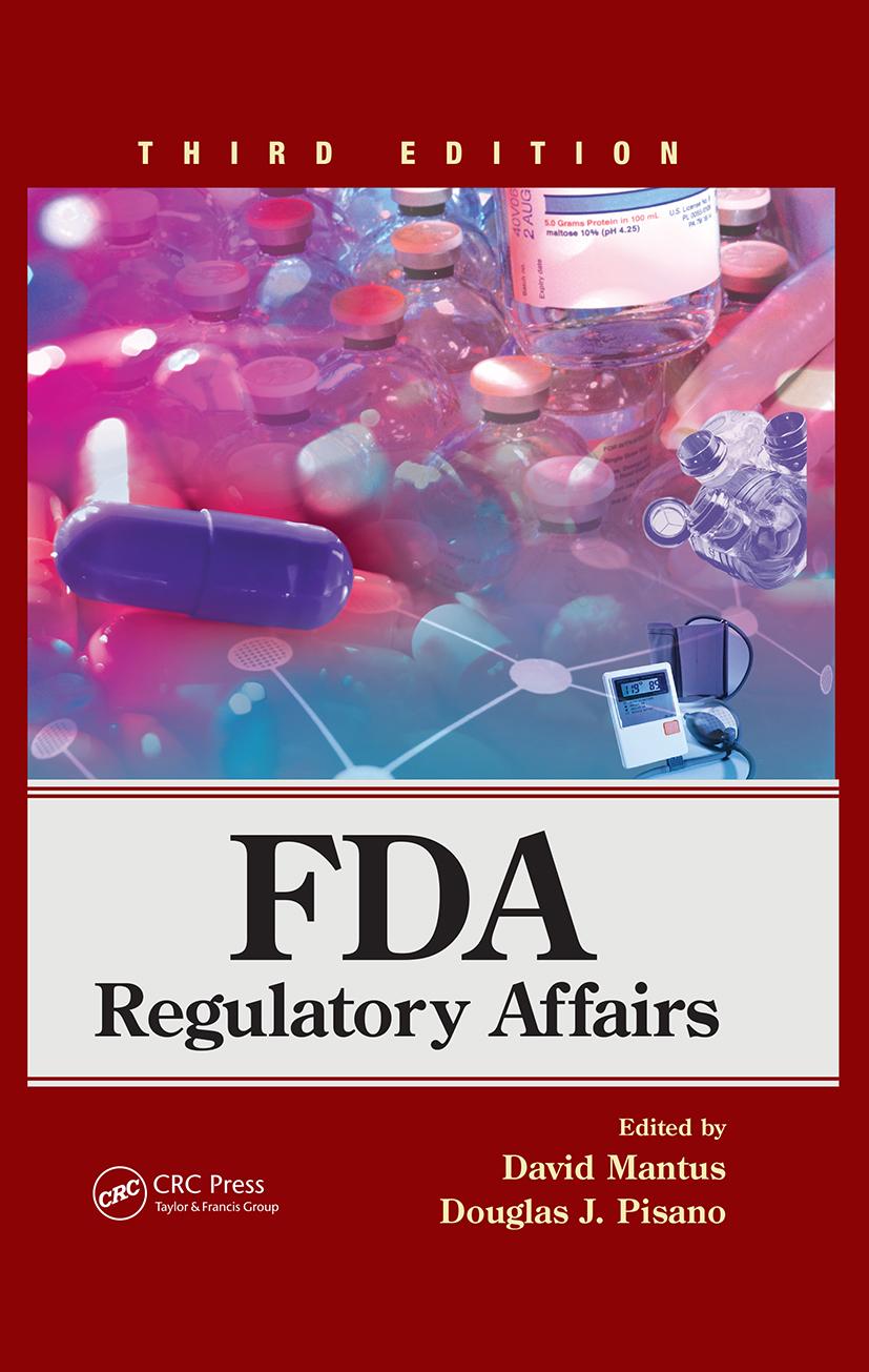 FDA Regulatory Affairs: Third Edition, 3rd Edition (Hardback) book cover