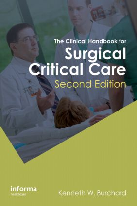The Clinical Handbook for Surgical Critical Care, Second Edition: 2nd Edition (Paperback) book cover