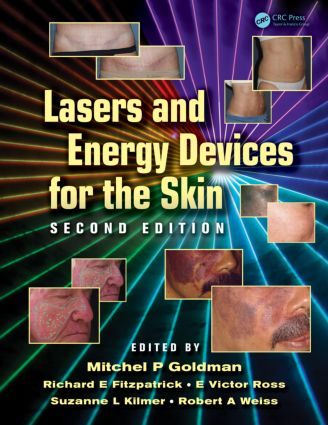 Lasers and Energy Devices for the Skin: 2nd Edition (Hardback) book cover