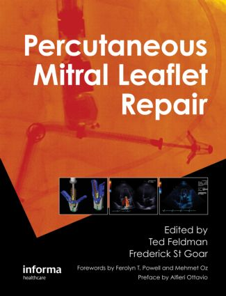 Percutaneous Mitral Leaflet Repair: MitraClip Therapy for Mitral Regurgitation (Hardback) book cover