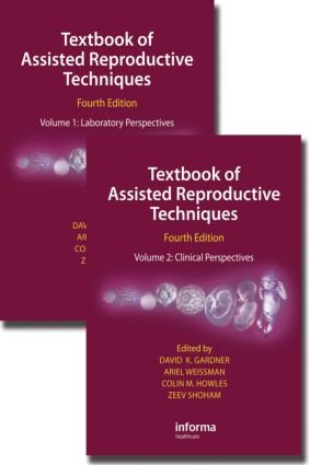 Textbook of Assisted Reproductive Techniques, Fourth Edition (Two Volume Set) book cover