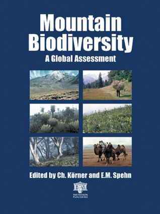 Mountain Biodiversity: A Global Assessment, 1st Edition (Paperback) book cover