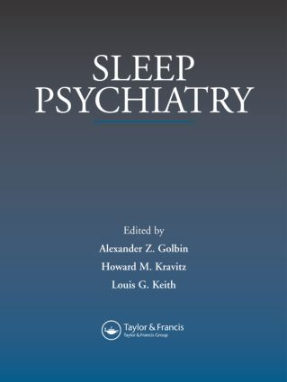 Sleep Psychiatry: 1st Edition (Hardback) book cover
