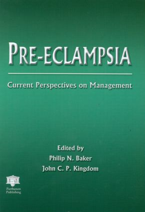 Pre-eclampsia: Current Perspectives on Management, 1st Edition (e-Book) book cover