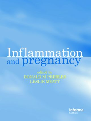 Inflammation and Pregnancy: 1st Edition (Hardback) book cover