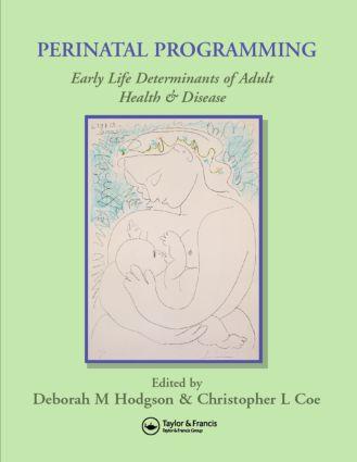 Perinatal Programming: 1st Edition (Hardback) book cover