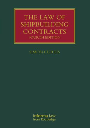 The Law of Shipbuilding Contracts book cover