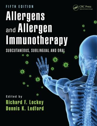 Allergens and Allergen Immunotherapy: Subcutaneous, Sublingual, and Oral, Fifth Edition, 5th Edition (Hardback) book cover