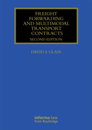 Freight Forwarding and Multi Modal Transport Contracts book cover