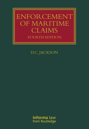 Enforcement of Maritime Claims: 4th Edition (Hardback) book cover