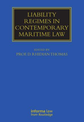 Liability Regimes in Contemporary Maritime Law book cover